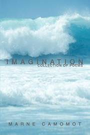 Imagination: Collection of Poems by Marne Camomot image