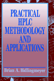 Practical HPLC Methodology and Applications by Brian A. Bidlingmeyer image