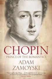Chopin by Adam Zamoyski