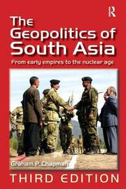 The Geopolitics of South Asia by Graham P Chapman image