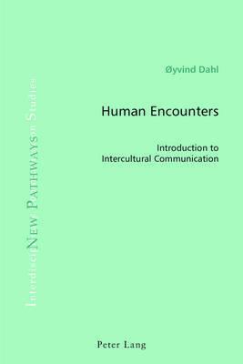 Human Encounters by Oyvind Dahl