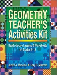 Geometry Teacher's Activities Kit by Judith A Muschla