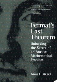Fermat's Last Theorem by Amir Aczel