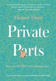 Private Parts by Eleanor Thom