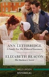 A Family for the Widowed Governess/The Duchess's Secret by Elizabeth Beacon