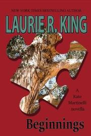 Beginnings by Laurie R King