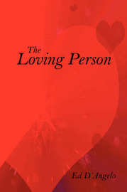 The Loving Person by Ed D'Angelo image