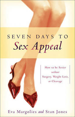 Seven Days to Sex Appeal by Eva Margolies image
