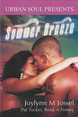 Summer Breeze by Joylynn M. Jossel