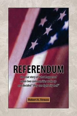 Referendum by Robert A. Strauss