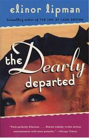 The Dearly Departed by Elinor Lipman