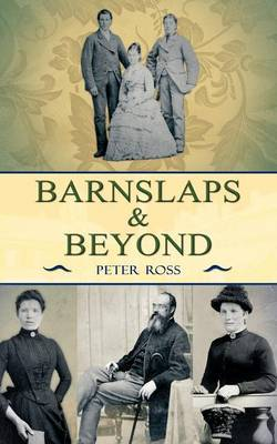 Barnslaps and Beyond by Peter Ross