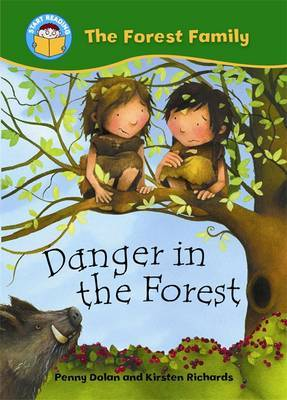 Start Reading: The Forest Family: Danger in the Forest by Penny Dolan