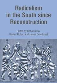 Radicalism in the South since Reconstruction image