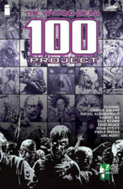 The Walking Dead 100 Project by Robert Kirkman