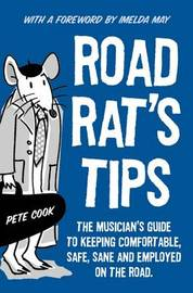 Road Rat's Tips by Pete Cook