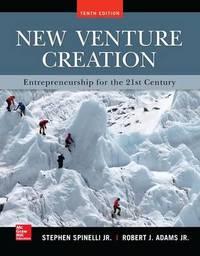 New Venture Creation: Entrepreneurship for the 21st Century by Stephen Spinelli