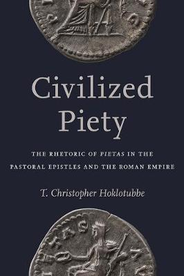 Civilized Piety by T. Chrisopher Hoklotubbe image