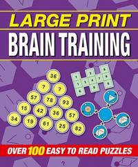 Large Print Brain Training Puzzles by Arcturus Publishing