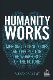 Humanity Works by Alexandra Levit