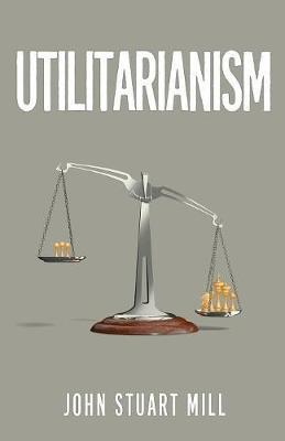 Utilitarianism by John Stuart Mill image