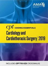 CPT Coding Essentials for Cardiology 2019 by American Medical Association
