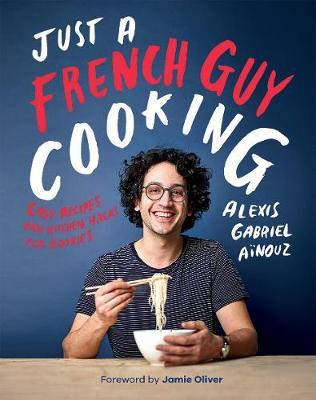 Just a French Guy Cooking by Alexis Gabriel Ainouz image
