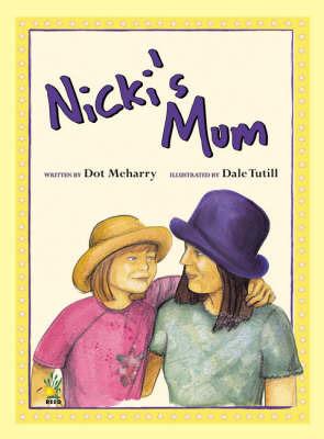 Nicki's Mum by Dot Meharry image