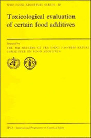 WHO Food Additives Series: Series Number 22 by Joint FAO/WHO Expert Committee on Food Additives