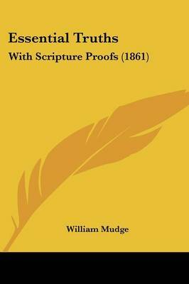Essential Truths: With Scripture Proofs (1861) by William Mudge image