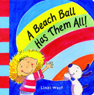 A Beach Ball Has Them All! by Linzi West