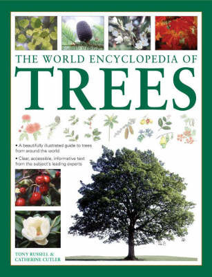 The World Encyclopedia of Trees by Catherine Cutler