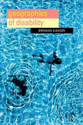 Geographies of Disability by Brendan Gleeson image