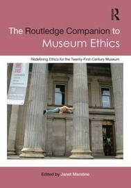The Routledge Companion to Museum Ethics image