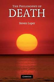 The Philosophy of Death by Steven Luper image