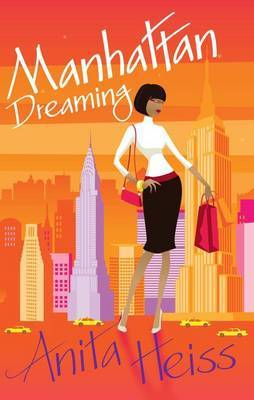Manhattan Dreaming by Anita Heiss