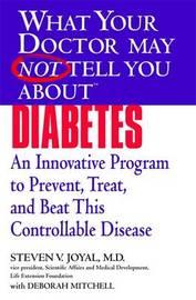 What Your Dr...Diabetes by Steven V. Joyal image