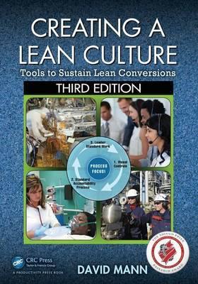 Creating a Lean Culture by David Mann