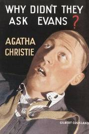 Why Didn't They Ask Evans? by Agatha Christie image