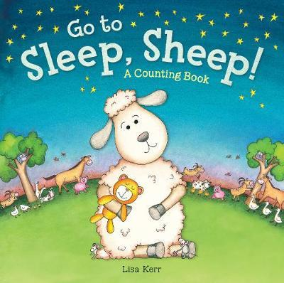 Go to Sleep, Sheep! by Lisa Kerr image