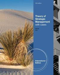 Theory of Strategic Management with Cases, International Edition by Charles W.L. Hill
