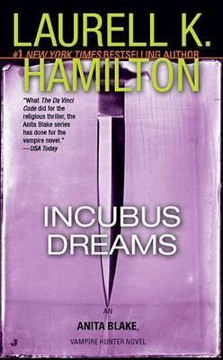 Incubus Dreams (Anita Blake #12) (US Ed.) by Laurell K. Hamilton