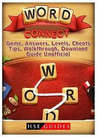 Word Connect Game, Answers, Levels, Cheats, Tips, Walkthrough, Download, Guide Unofficial by Hse Guides