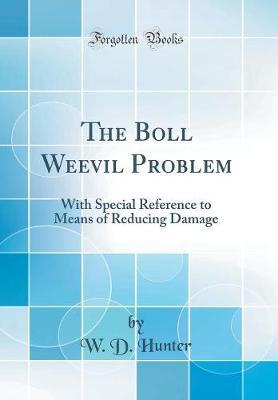 The Boll Weevil Problem by W D Hunter image