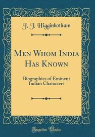 Men Whom India Has Known by J J Higginbotham image