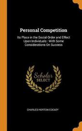 Personal Competition by Charles Horton Cooley