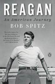 Reagan: An American Journey by Bob Spitz