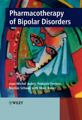 Pharmacotherapy of Bipolar Disorders by Jean-Michel Aubry image