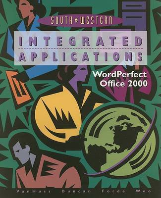 College Keyboarding/Typewriting: Integrated Applications: Corel 2000 by Charles H Duncan