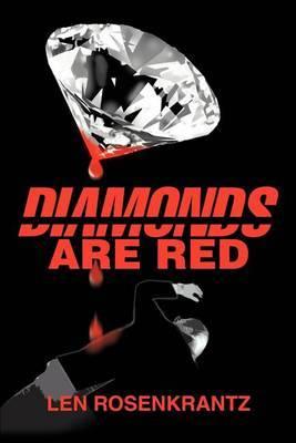 Diamonds Are Red by Leonard C Rosenkrantz